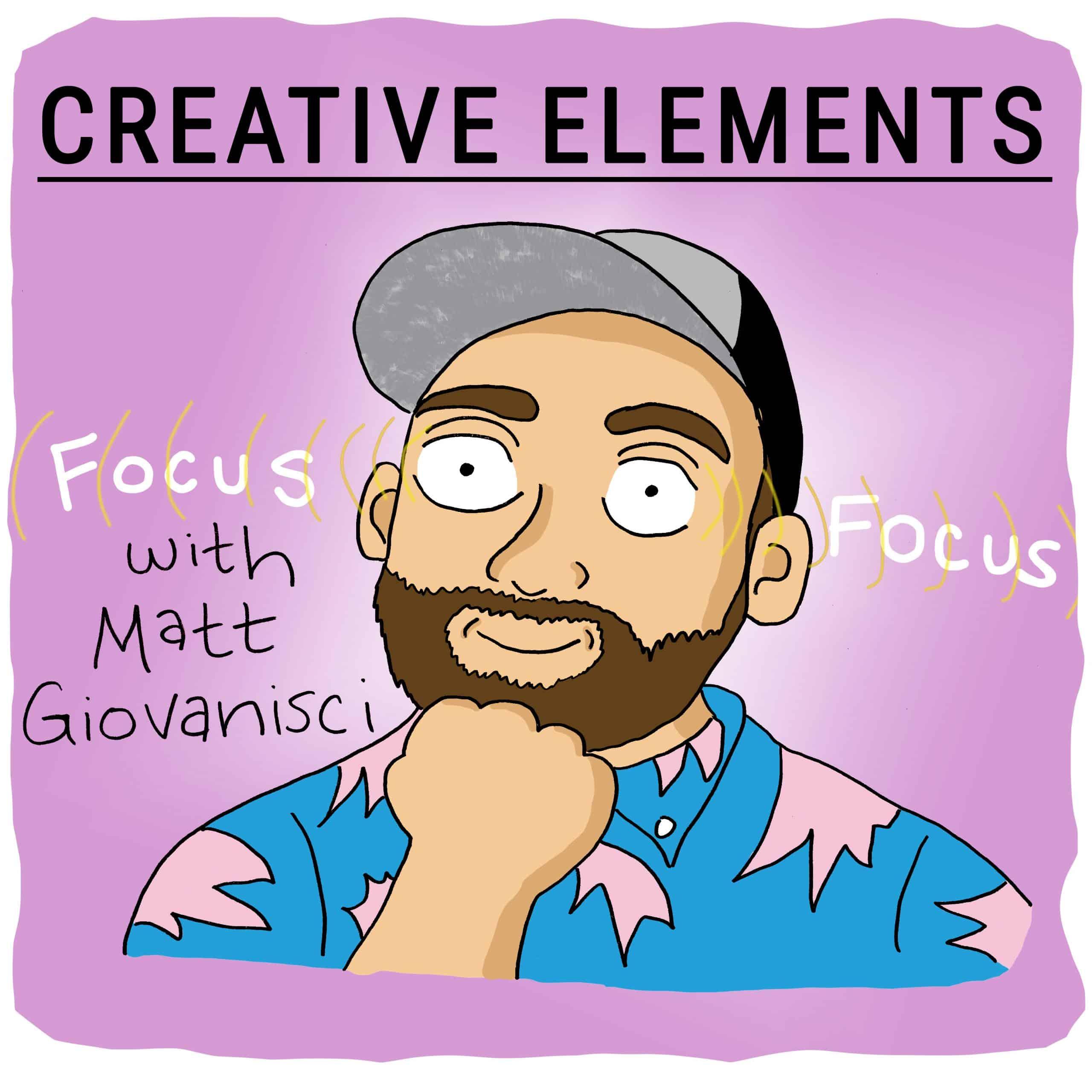 Matt Giovanisci on Creative Elements