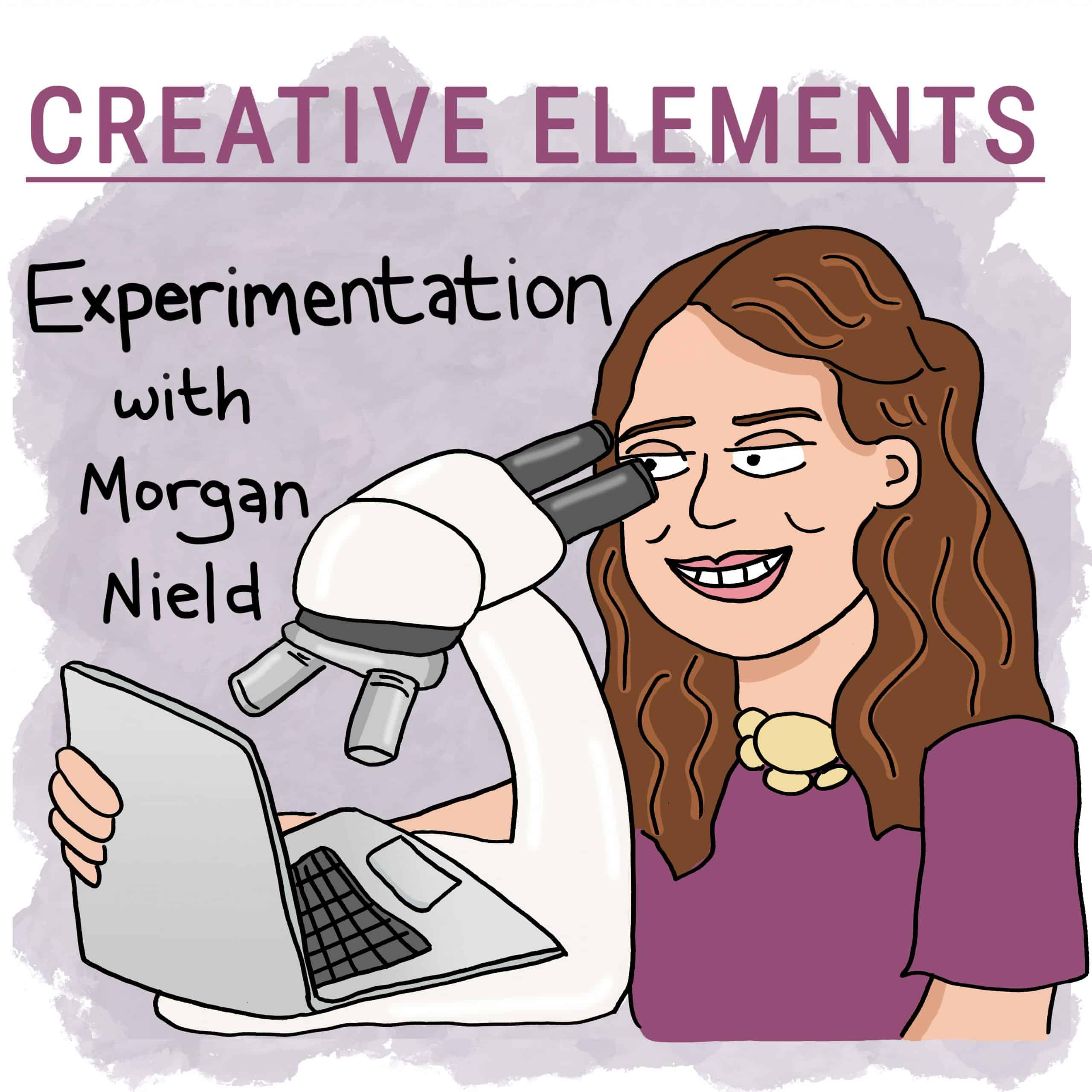 Morgan Nield on Creative Elements